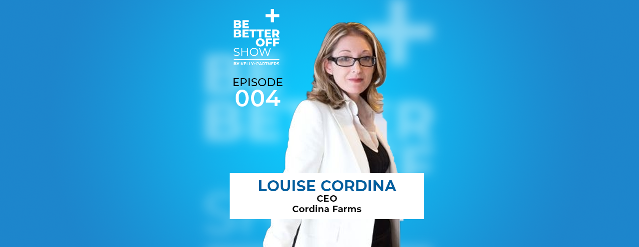 Louise Cordina CEO of Cordina Farms on The Be Better off Show Podcast