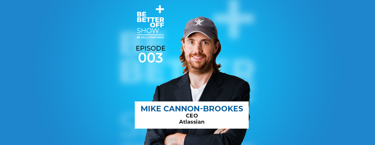 Mike Cannon-Brookes Co-Founder and Co-CEO of Atlassian on The Be Better off Show Podcast