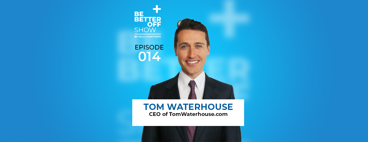 Tom Waterhouse on The Be Better Off Show Podcast