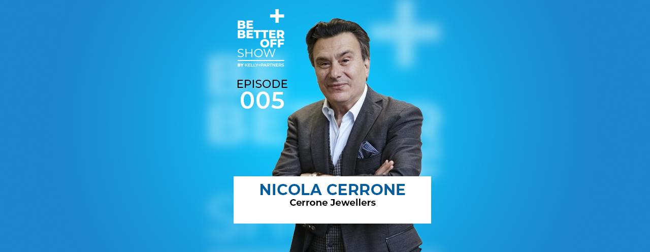 Nic Cerrone of Cerrone Diamonds on The Be Better Off Show Podcast